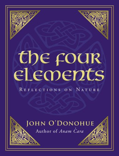 Four Elements: Reflections on Nature (1848270909) by O'Donohue; John O'Donohue