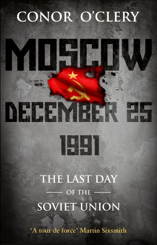 9781848271142: Moscow, December 25, 1991: The Last Day Of The Soviet Union [Lingua Inglese]