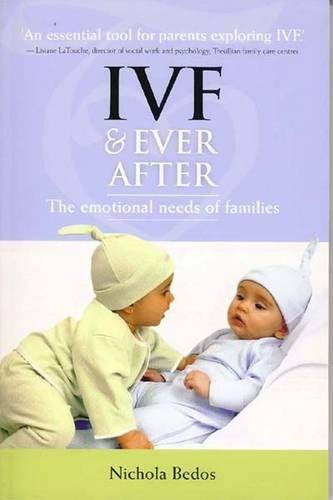 9781848290082: IVF & Ever After: The Emotional Needs of Families