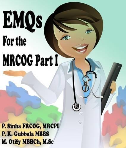 EMQs for MRCOG Part 1 (Paperback): Dr. P. Sinha,