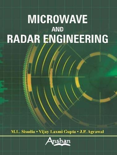 Microwave and Radar Engineering: Agrawal J. P.
