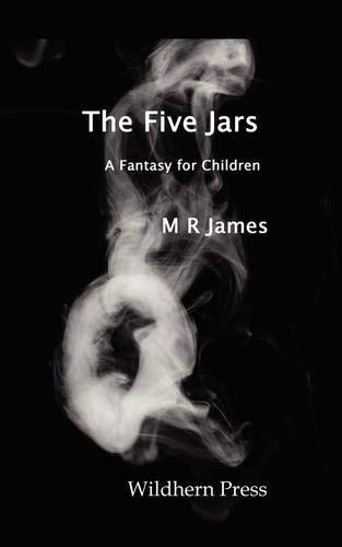 The Five Jars: M. R. James