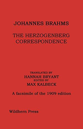 JOHANNES BRAHMS: THE HERZOGENBERG CORRESPONDENCE: JOHANNES BRAHMS, MAX