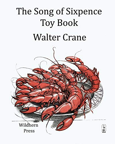 The Song of Sixpence Toy Book: Walter Crane, Walter