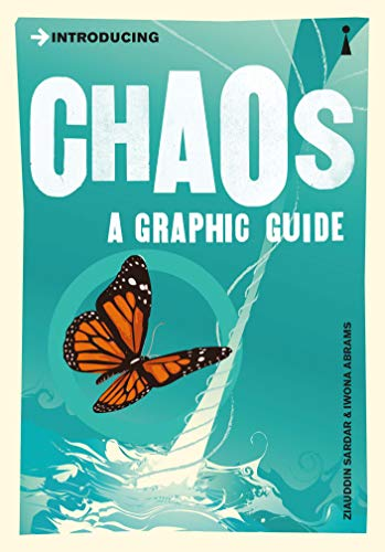 9781848310131: Introducing Chaos: A Graphic Guide