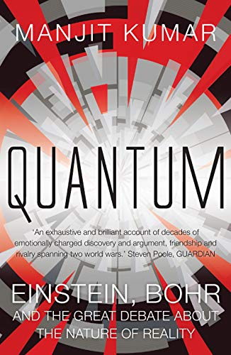 9781848310292: Quantum: Einstein, Bohr and the Great Debate About the Nature of Reality