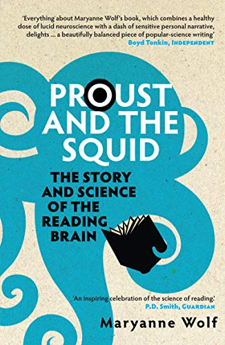 9781848310308: Proust and the Squid: The Story and Science of the Reading Brain
