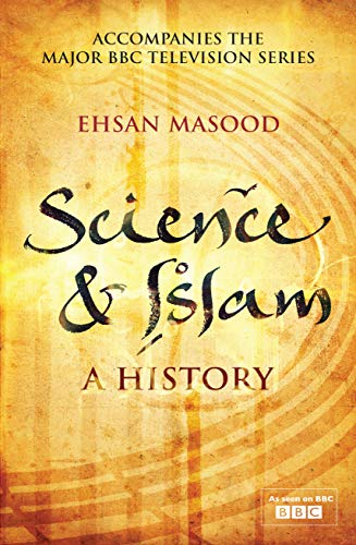 9781848310407: Science and Islam: A History (Icon Science)