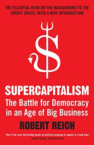 9781848310469: Supercapitalism