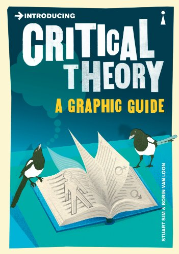 9781848310599: Introducing Critical Theory: A Graphic Guide