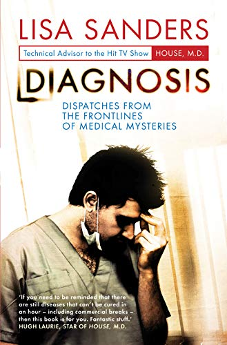 9781848310728: Diagnosis: Dispatches from the Frontlines of Medical Mysteries