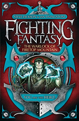 The Warlock of Firetop Mountain (Fighting Fantasy): Jackson, Steve and