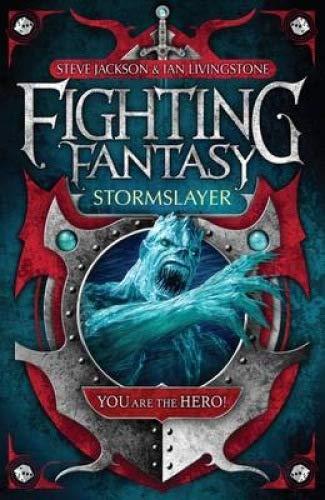 Stormslayer (Fighting Fantasy) (9781848310780) by Steve Jackson