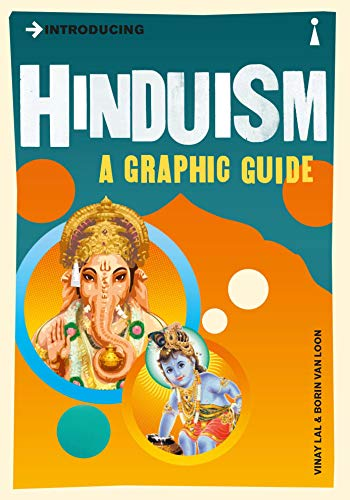 Introducing Hinduism: A Graphic Guide: Lal, V.