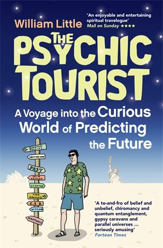 9781848311244: The Psychic Tourist: A Voyage into the Curious World of Predicting the Future