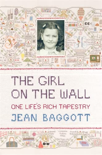 9781848311268: The Girl on the Wall: One Life's Rich Tapestry