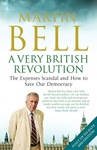 9781848311282: A Very British Revolution: The Expenses Scandal and How to Save Our Democracy