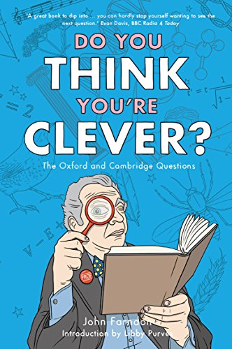 9781848311329: Do You Think You're Clever?: The Oxford and Cambridge Questions