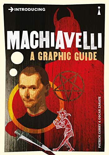 9781848311756: Introducing Machiavelli: A Graphic Guide