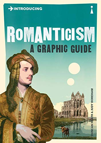 Introducing Romanticism: A Graphic Guide (Paperback): Duncan Heath