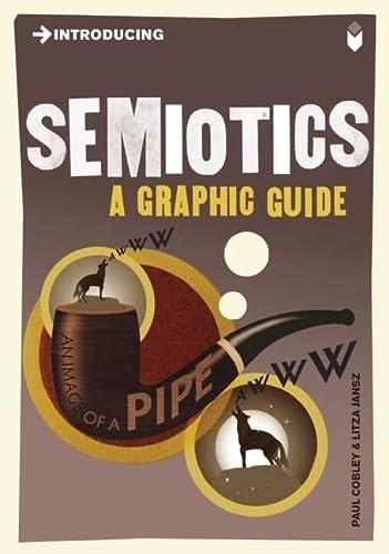 9781848311855: Introducing Semiotics: A Graphic Guide