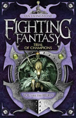9781848311930: Trial of Champions (Fighting Fantasy) by Livingstone, Ian (2010) Paperback