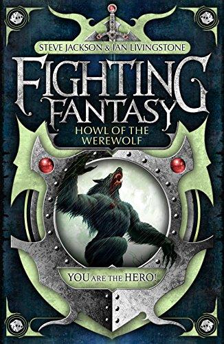 9781848311947: Howl of the Werewolf (Fighting Fantasy)