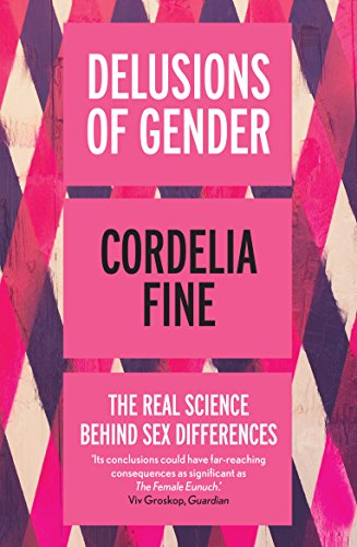 9781848312203: Delusions of Gender: The Real Science Behind Sex Differences