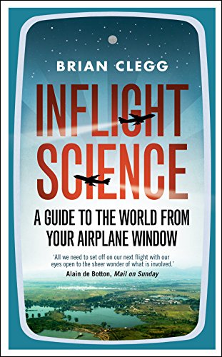 9781848312418: Inflight Science: A Guide to the World from Your Airplane Window