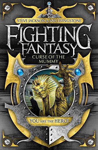 9781848312432: Curse of the Mummy. Steve Jackson & Ian Livingstone (Fighting Fantasy)