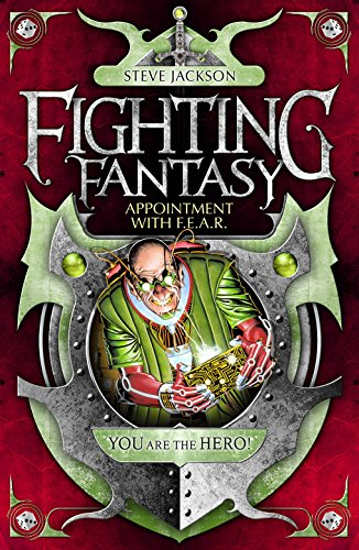 9781848312449: Appointment with F.E.A.R. (Fighting Fantasy)