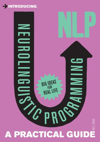9781848312562: Neurolinguistic Programming: A Practical Guide