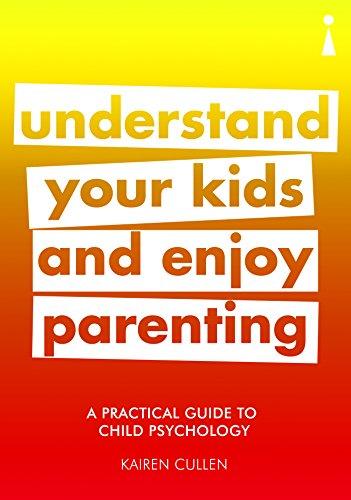 Introducing Child Psychology: A Practical Guide: Cullen, Kairen