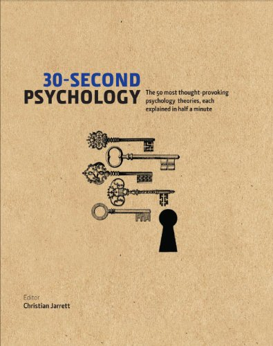 9781848312616: 30-Second Psychology: The 50 Most Thought-Provoking Psychology Theories, Each Explained in Half a Minute