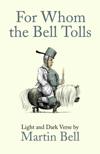 For Whom the Bell Tolls: Light and: Bell, Martin