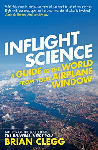 9781848313057: Inflight Science: A Guide to the World from Your Airplane Window