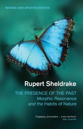 9781848313064: The Presence of the Past: Morphic Resonance and the Habits of Nature