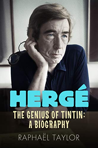 9781848313682: Herge: The Genius of Tintin: A Biography