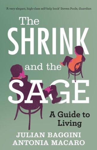 Shrink and the Sage: Baggini, Julian