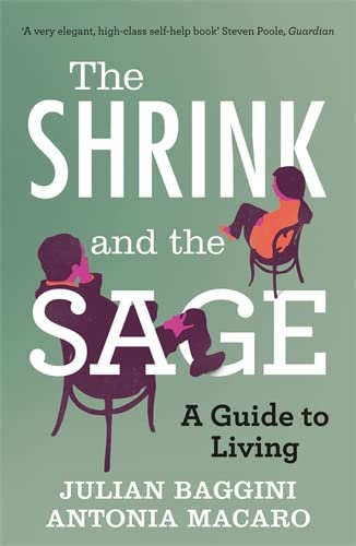 9781848313774: The Shrink and the Sage: A Guide to Living