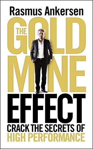 9781848313996: Gold Mine Effect: Crack the Secrets of High Performance