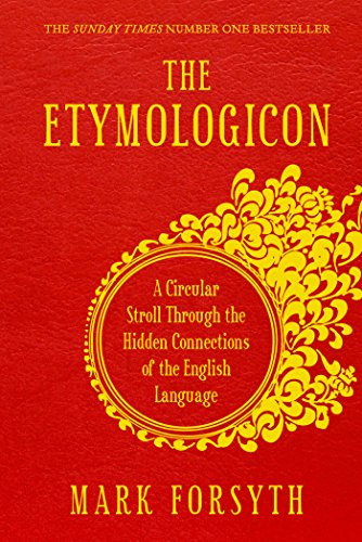 9781848314535: The Etymologicon: A Circular Stroll Through the Hidden Connections of the English Language