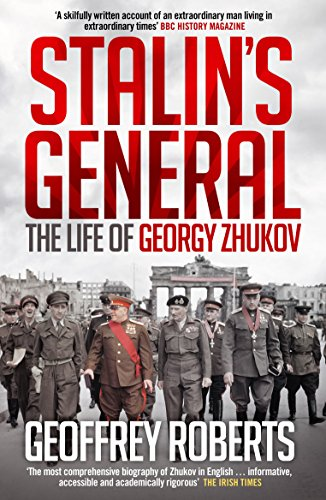 9781848315174: Stalin's General: The Life of Georgy Zhukov