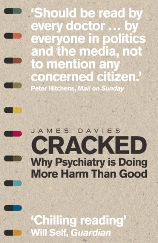 9781848316546: Cracked: Why Psychiatry is Doing More Harm Than Good