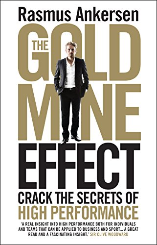 9781848317109: The Gold Mine Effect: Crack the Secrets of High Performance