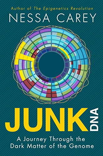 9781848318267: Junk DNA: A Journey Through the Dark Matter of the Genome