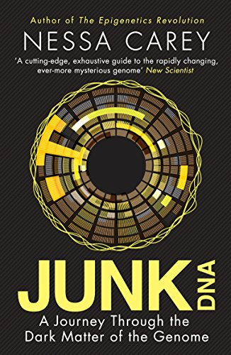 9781848319158: Junk DNA: A Journey Through the Dark Matter of the Genome