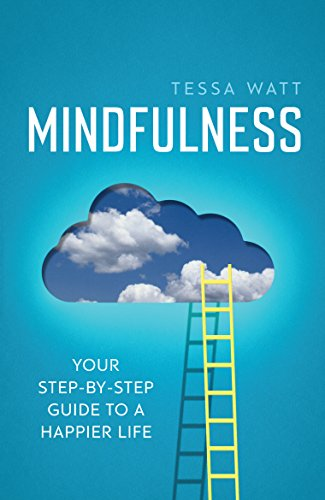9781848319547: Mindfulness: Your step-by-step guide to a happier life
