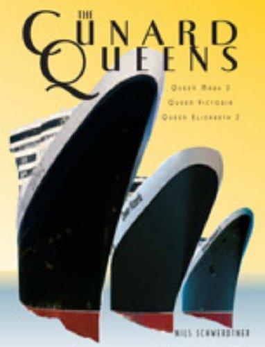 The Cunard Queens: Queen Elizabeth 2, Queen Mary 2, Queen Victoria: Nils Schwerdtner