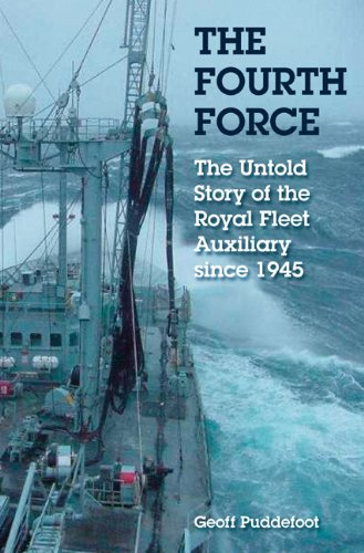 The Fourth Force: The Royal Fleet Auxiliary: Geoff Puddefoot